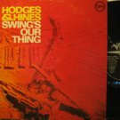 JOHNNY HODGES & EARL FATHA HINES usa LP SWING'S OUR THING Jazz TAPE ON SEAMS VER