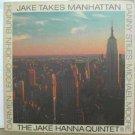 JAKE HANNA usa LP JAKE TAKES MANHATTAN Jazz CONCORD