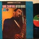 HANK CRAWFORD usa LP AFTER HOURS Jazz SAW CUT ATLANTIC
