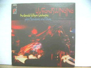 GERALD WILSON ORCHESTRA usa LP LIVE AND SWINGING Jazz PJ