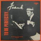 FRANK SINATRA usa LP TO BE PERFECTLY. Jazz RETROSPECT