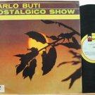 CARLO BUTI venezuela LP NOSTALGICO SHOW Italian ODEON excellent