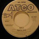 "SIMON SAID usa 45 SMILE 7"" Rock PROMO/WHITE LABEL ATCO"