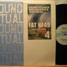 "SHAWN RUDNICK/BEN GRASSINI/JUAN MEJIA usa 12"" FAT HEAD Dj SOUND RITUAL"