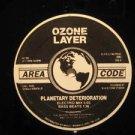 "PLANETARY DETERIORATION usa 12"" OZONE LAYER Dj OZONE LAYER"