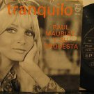 """PAUL MAURIAT mexico 45 TRANQUILO 7"""" Easy PICTURE SLEEVE PHILIPS"""