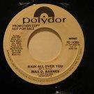 """MAX D.BARNES usa 45 RAIN ALL OVER YOU 7"""" Rock PROMO/WHITE LABEL POLYDOR"""
