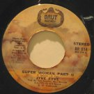 "JYVE FYVE usa 45 SUPER WOMAN/ALL I EVER DO 7"" Vocal BRUT"