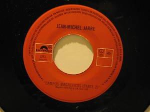 """JEAN MICHEL JARRE mexico 45 CAMPOS MAGNETICOS 7"""" Rock SPANISH PRINT POLYDOR"""