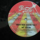"""HOT CUISINE usa 12"""" WHO'S BEEN KISSING YOU Dj WHITE JACKET PRELUDE"""