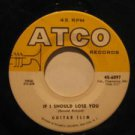 """GUITAR SLIM usa 45 IF I SHOULD LOSE YOU 7"""" Rock IT HURTS TO LOVE SOMEONE ATCO"""