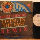 "DRUM THEATRE u.k. 12"" LIVING IN THE PAST Dj EPIC excellent"