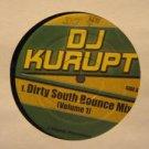 """DJ KURUPT usa 12"""" DIRTY SOUTH BOUNCE MIX SMALL WRITING 2 FRIENDS"""