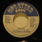 """CHAKADEMUS & SCARCHER jamaica 45 JEHOVAH/VERSION 7"""" Reggae UPSETTER"""