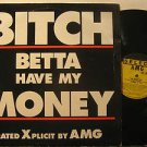 "AMG usa 12"" BETTA HAVE MY MONEY Dj SELECT"