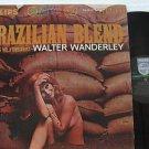 WALTER WANDERLEY brazil LP BRAZILIAN BLEND PHILIPS