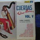 TONO FUENTES latin america LP CUERDAS QUE LLORAN VOL.V FUENTES