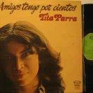 TITA PARRA spain LP AMIGOS TENGO POR CIENTOS Latin FOLDOUT MOVIE PLAY excellent