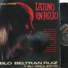 PABLO BELTRAN RUIZ latin america LP LATINO EN ROJO RCA