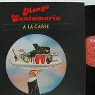 MONGO SANTAMARIA latin america LP A LA CARTE VAYA