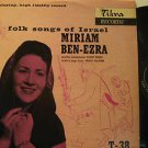 MIRIAM BEN EZRA usa LP FOLK SONGS OF ISRAEL Vocal TIKVA