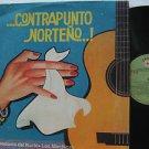 LOS TROVADORES DEL NORTE latin america LP CONTRAPUNTO NORTENO IEMPSA