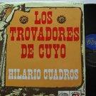 LOS TROVADORES DE CUYO latin america LP HILARIO CUADROS ODEON