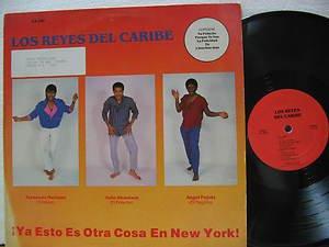 LOS REYES DEL CARIBE latin america LP YA ESTO ES OTRA COSA EN NUEVA YORK PRIVATE
