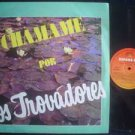 LOS TROVADORES LP CHAMAME ARGENTINA_56039