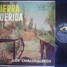 LOS CHALCHALEROS LP TIERRA QUERIDA ARGENTINA_22329