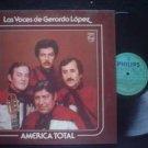 LAS VOCES DE GERARDO  LOPEZ LP AMERICA TOTAL FOLK  ARGE