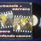 LARBANOIS-CARRERO CANTO POPULAR LP PERO ANDANDO ARGENTI