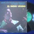EL INDIO URIBIO LP DESDE LOS VALLES FOLKLORE  ARGENTINA