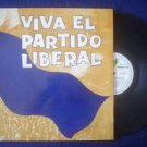 CONJ LOS LIBERALES LP VIVA EL PARTIDO LKIBERAL PARAGUAY