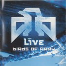 Live Birds of Pray CD and DVD