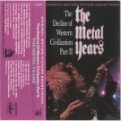 The Decline of the Western Civilization Part II, The Metal Years Soundtrack Cassette