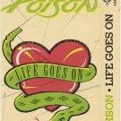 Poison Life Goes On Cassette Single