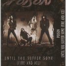 Poison Until You Suffer Some (Fire and Ice) Cassette Single