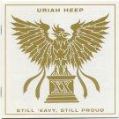Uriah Heep Still 'eavy, Still Proud CD