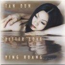 Tan Dun Bitter Love CD