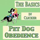 The Basics in Clicker Pet Dog Obedience