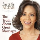 Lies at the Altar-The Truth About Great Marriages