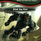 Trial By Fire-Bionicles Adventures #2