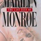 Marilyn Monroe-The Last Days