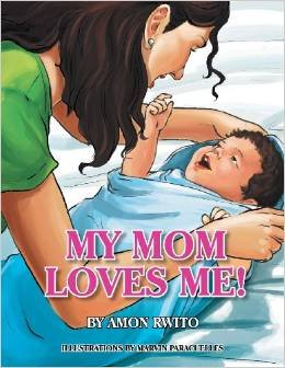 My Mom Loves Me! (Book)