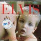 "ELVIS PRESLEY ""ALWAYS ON MY MIND"" CD SINGLE POP AMAZING"