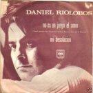 """DANIEL RIOLOBOS """"NO ES UN JUEGO EL AMOR"""" 45 CHILE TOP!!"""