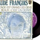 """CLAUDE FRANCOIS """"Le Monde"""" 45 FRANCIA PHILIPS  D FLECHE"""