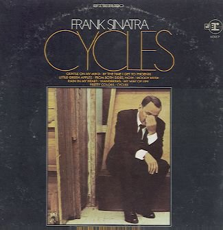 FRANK SINATRA - Cycles - 1968 LP (Reprise Records - FS 1027)