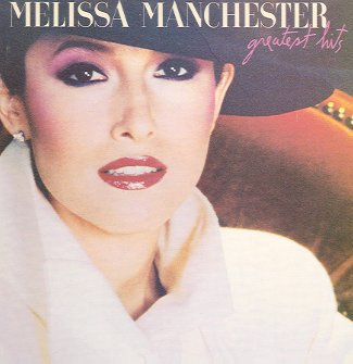MELISSA MANCHESTER - Greatest Hits - 1983 LP (Arista - AL 9611)